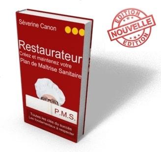 Guide pour créer et maintenir un plan de maitrise sanitaire (PMS) restauration commerciale
